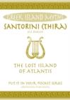 Image for Santorini (Thira) : The Lost Island of Atlantis