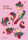 Image for Book of ideas  : a journal of creative direction and graphic designVolume 2 : 2