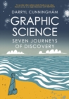 Image for Graphic science  : seven journeys of discovery
