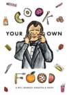 Image for Cook Your Own Food: A Bill Murray Scratch & Sniff Book (Unofficial)