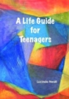 Image for A Life Guide for Teenagers