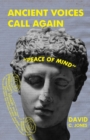 """Image for Ancient Voices Call Again : """"Peace of Mind"""""""