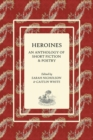 Image for Heroines : An Anthology of Short Fiction and Poetry
