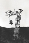 Image for Shadows & Tall Trees 7
