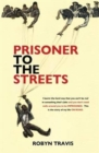 Image for Prisoner to the streets