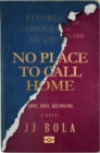Image for No place to call home