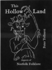 Image for This Hollow Land : Aspects of Norfolk Folklore