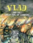 Image for Vlad and the Great Fire of London