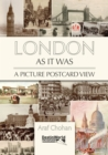 Image for London as it was  : a picture postcard view