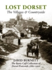 Image for LOST DORSET : The Villages & Countryside 1880 - 1920