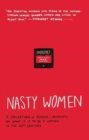 Image for Nasty women  : a collection of essays + accounts on what it is to be a woman in the 21st century