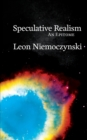 Image for Speculative Realism : An Epitome