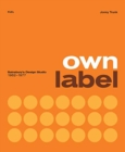 Image for Own Label: Sainsbury's Design Studio: 1962 - 1977