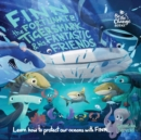Image for Finn the Fortunate Tiger Shark and His Fantastic Friends : Learn How to Protect Our Oceans with Finn