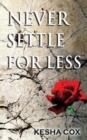 Image for Never Settle for Less