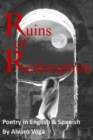 Image for Ruins of Redemption Poetry in English and Spanish