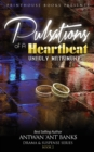 Image for Pulsations of a Heartbeat : Unholy Matrimony