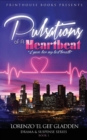 Image for Pulsations of a Heartbeat : I Gave Her My Last Breath
