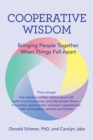 Image for Cooperative Wisdom : Bringing People Together When Things Fall Apart