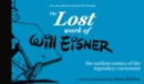 Image for The lost work of Will Eisner