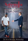 Image for The Proactive Agenda for Racial Reconciliation : The Art of Restoring Relationships