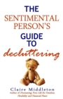 Image for The Sentimental Person's Guide to Decluttering