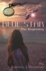 Image for Blue Star : The Beginning