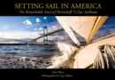 Image for Setting Sail in America : The Remarkable Story of Herreshoff's S Class Sailboats