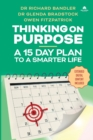 Image for Thinking on Purpose : A 15 Day Plan to a Smarter Life