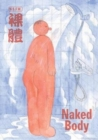 Image for Naked body  : an anthology of Chinese comics
