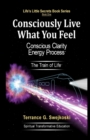 Image for Consciously Live What You Feel