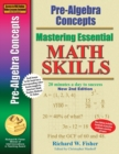 Image for Pre-Algebra Concepts 2nd Edition, Mastering Essential Math Skills : 20 minutes a day to success