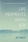 Image for Life Moments with Joy
