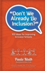 Image for Don't We Already Do Inclusion? : 100 Ideas for Improving Inclusive Schools