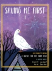 Image for Saving Me First 1 : A Quest For the True Self, Practitioner's Edition