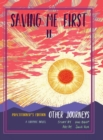 Image for Saving Me First 2 : Other Journeys (Practitioner's Edition)