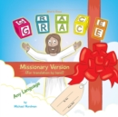 Image for What Is Grace : Missionary Version