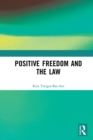 Image for Positive Freedom and the Law