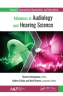 Image for Advances in audiology and hearing science.: (Otoprotection, regeneration, and telemedicine) : Volume 2,