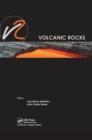 Image for Volcanic rocks: proceedings of ISRM Workshop W2, Ponta Delgada, Azores, Portugal, 14-15 July, 2007