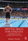 Image for Mental skills for athletes: a workbook for competitive success
