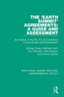 Image for The 'Earth Summit' agreements: a guide and assessment : an analysis of the Rio '92 UN Conference on Environment and Development : 9