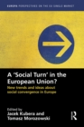 Image for A `Social Turn' in the European Union?: New trends and ideas about social convergence in Europe