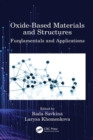 Image for Oxide-Based Materials and Structures: Fundamentals and Applications