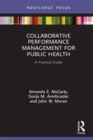 Image for Collaborative Performance Management for Public Health: A Practical Guide