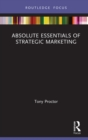 Image for Absolute Essentials of Strategic Marketing: A Research Overview