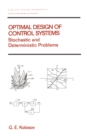 Image for Optimal Design of Control Systems: Stochastic and Deterministic Problems : 221