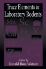 Image for Trace Elements in Laboratory Rodents : 1