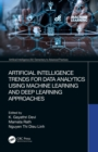 Image for Artificial Intelligence Trends for Data Analytics Using Machine Learning and Deep Learning Approaches