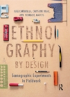 Image for Ethnography by Design: Scenographic Experiments in Fieldwork